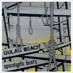 GULAG BEACH - Apocalyptic Beats