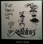 THE RAIDERZ - That takes care of...