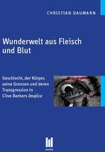 Wunderwelt aus Fleisch und Blut - Clive Barkers Imajica