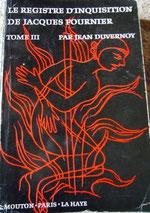 Le registre d'inquisition de Jacques Fournier - un des multiples livres traduit par Jean Duvernoy