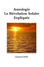 La Révolution Solaire Expliquée, Chantal Canu