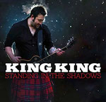 "King King: Standing in The Shadows"" kommt (Foto: King King/Facebook)"