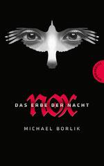 Michael Borlik, NOX, 474 Seiten, € 16,90