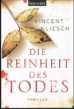 Vincent Kliesch, Die Reinheit des Todes, 320 Seiten, € 8,95