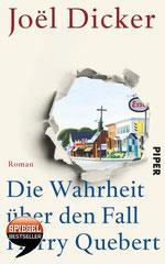 Joel Dicker: Die Wahrheit über den Fall Harry Quebert, 723 Seiten, Gebunden, € 22,99