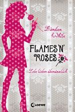 Kiersten White - Flames ´n Roses, Gebunden, 384 Seiten, € 17,95