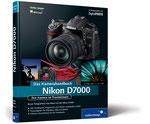 Nikon D7000. Das Kamerahandbuch