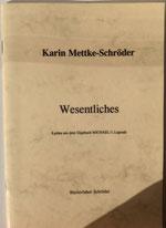 Karin Mettke-Schröder/Lyrisches aus dem Gigabuch Michael/1995