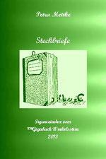 Petra Mettke/Steckbriefe aus dem Gigabuch Winkelsstein/Druckskript 2013