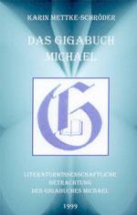 Karin Mettke-Schröder/Das Gigabuch Michael/Broschürenfassung von 2003/Coverentwurf