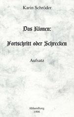 Karin Schröder/™Gigabuch Forschung/Aufatz/Das Klonen/1998