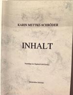 Karin Mettke-Schröder/Zusammenfassung des Gigabuches Michael/1995