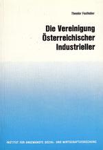 Die Vereinigung Österreichischer Industrieller