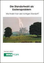 """Das Buch """"Die Standortwahl als Existenzproblem"""""""