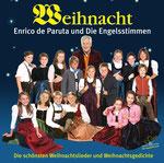 """CD """"Weihnacht"""" von 2008, Enrico de Paruta und Die Engelsstimmen, Gast: Benjamin Grund (Tenor)"""