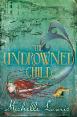 Cover of The Undrowned Child