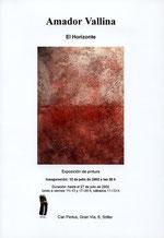 Amador Vallina: El Horizonte, Einzelausstellung Can Perlus