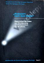 """Verein Alte Synagoge Hechingen; Gesprächskreis Ehemalige Synagoge Haigerloch e.V. (Hrsg.): """"Evakuiert nach dem Osten"""": Deportation der Juden aus Württemberg und Hohenzollern vor 60 Jahren. Schriftenre"""