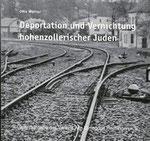 Otto Werner: Deportation und Vernichtung hohenzollerischer Juden. Hechingen 2011 (Alte Synagoge Hechingen), ISBN: 978-3-00-036707-6