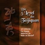 Die 5 Level Des Taijiquan