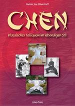 Chen: Klassisches Taijiquan im lebendigen Stilozi's Dao de Jing [Kindle Edition]