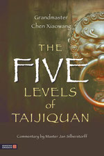 The Five Levels of Taijiquan [Kindle Edition]