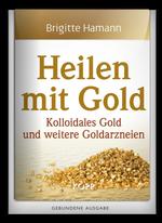 Buchtipp: Heilen mit Gold