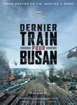 Critique Film (Dernier train pour Busan - 2016)