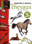 Apprendre à dessiner les chevaux - Editions Fleurus