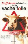 L'affolante histoire de la vache folle - couverture pour Balland