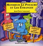 Monsieur le Pouacre et les Etranges - Editions La Farandole