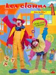 Fais ta fête : les clowns, avec Violaine Lamerand  - Editions Fleurus