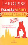 Dictionnaire bilingue Escolar Visuel - Larousse