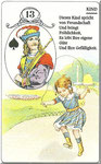 Lenormand Karte Nr.13 Kartenbild *das Kind *vom Kartendeck Carta Mundi*