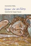 Kaspar war sein Name  (Gedichte Band 1) €18