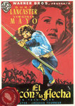 El halcón y la flecha (1950/USA/88 min) · Título original: The Flame and the Arrow · Director: Jacques Tourneur · Guión: Waldo Salt · Intérpretes: Burt Lancaster, Virginia Mayo, Robert Douglas, Aline MacMahon