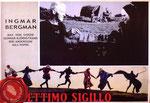 Il setimo sigillo (1957/Suecia/92 min.) · Título original: Det Sjunde Inseglet · Director: Ingmar Bergman · Guión: Ingmar Bergman · Intérpretes: Gunnar Björnstrand, Bengt Ekerot, Nils Poppe, Max Von Sydow