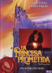 La princesa prometida (1987/USA/97 min.) · Título original: The Princess Bride · Director: Rob Reiner · Guión: William Goldman · Intérpretes: Carly Elwes , Robin Wright , Chris Sarandon, Peter Falk
