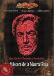La máscara de la muerte roja (1964/USA-GB/89 min.) · Título original: The Masque of the Red Death · Director: Roger Corman · Guión: Charles Beaumont, R. Wright Campbell · Intérpretes: Vincent Price, Hazel Court, Jane Asher, David Weston