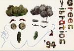 Green Vibration 作品展 1994(Design:金子 富男)