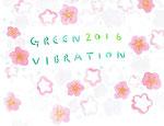 Green Vibration 作品展 2016(Design:稲見 小春)