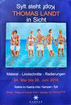 """Thomas Landt - Ausstellungsplakat """"Sylt steht Kopf-Thomas Landt in Sicht"""" - Mai 2014 - 40x30 cm - Auflage 10 - Sylt"""