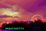 megalopolis(イギリス・ロンドン)