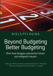 Beyond Budgeting, Better Budgeting. 2. Auflage. BoD 2011