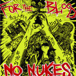 For The Blood / NO NUKES E.P  ¥500
