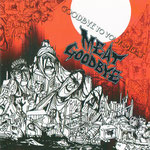MEAT GOODBYE / GOODBYE TO OUR MEAT ¥1000