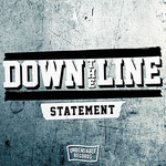 DOWN THE LINE / STATEMENT ¥500