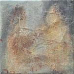 Im Bad 1, 2009_______ 20x20Acryl, Papier, Gips, Sand auf Leinwand