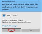 Wenn die Benutzerkontensteuerung eingeschaltet ist, müssen Sie bestätigen, dass das Installationsprogramm an dem Computer Änderungen vornehmen darf.