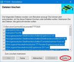 ... oder einzelne bzw. alle Dateien zum Löschen auswählen. Nach Klicken auf den Weiter-Button werden die markierten Dateien gelöscht.